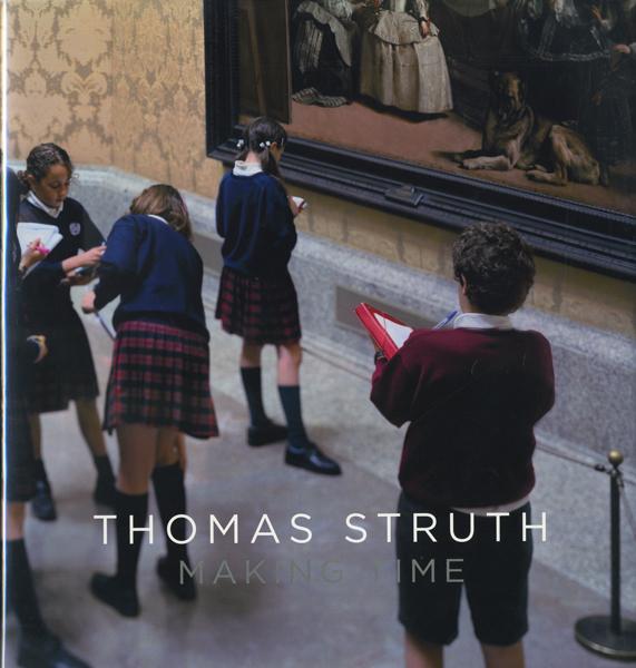 Thomas Struth: Making Times