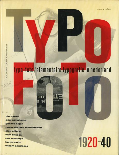 Typo-Foto: Elementaire Typografie in Nederland 1920-40