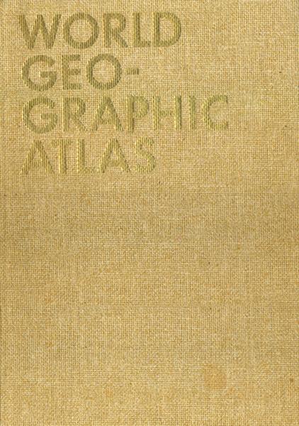 Herbert Bayer: WORLD GEOGRAPHIC ATLAS