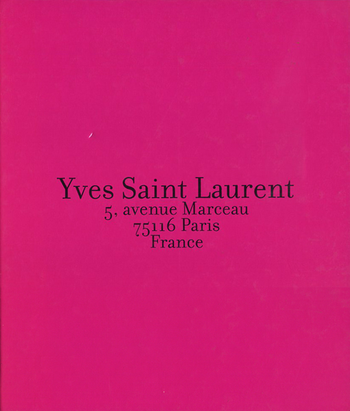 Yves Saint Laurent: 5, avenue Marceau, 75116 Paris, France