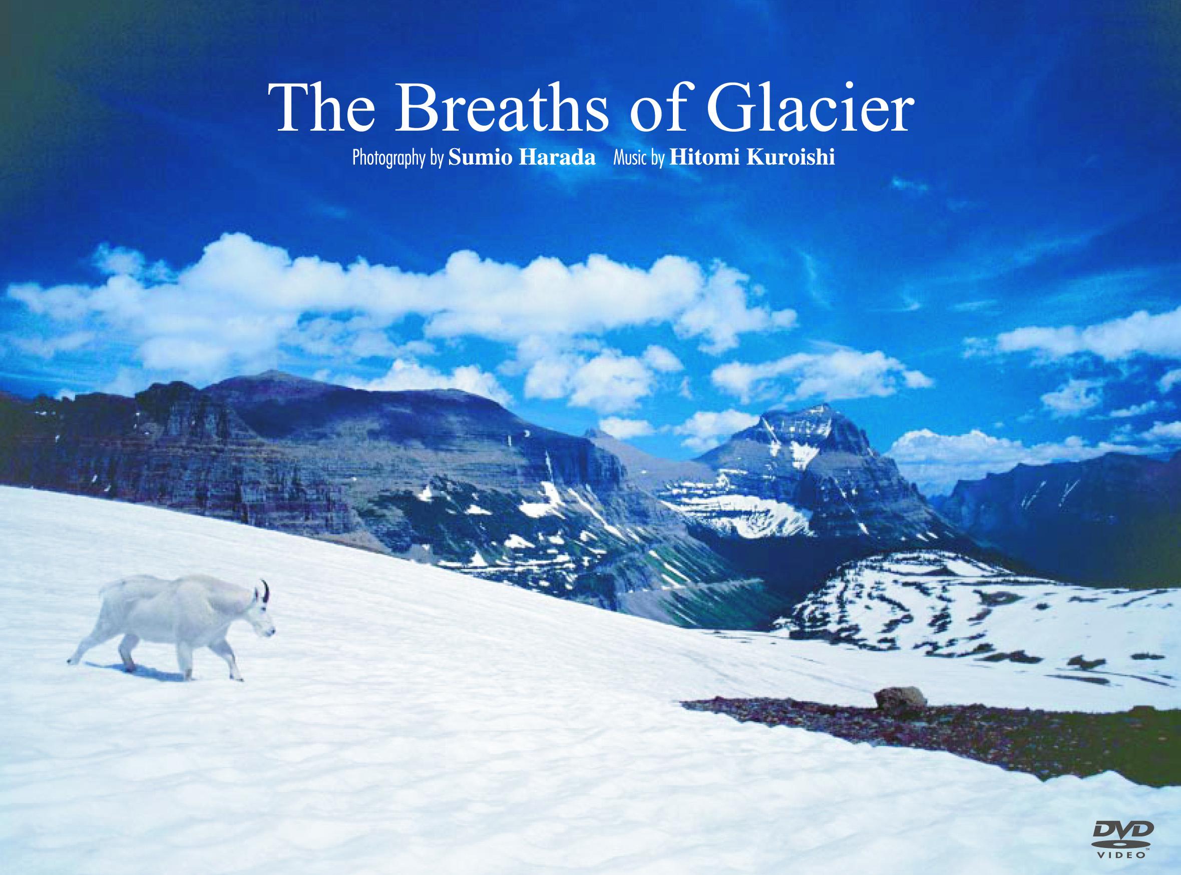 美しの里(ロッキー山脈編)〜The Breaths of Glacier  (DVD)