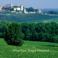 Wind from Grape Vineyard(恋する葡萄)