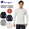 Champion チャンピオン C3-E431 BASIC サーマル ヘンリーネックTシャツ 4色