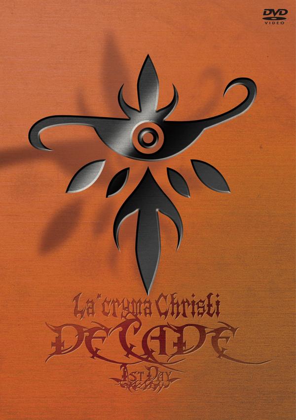 """The 10th Anniversary Live """"DECADE"""" 1st Day / La'cryma Christi 【DVD】"""