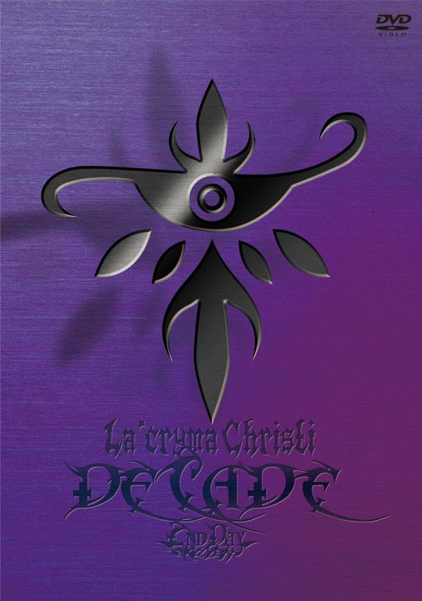 """The 10th Anniversary Live """"DECADE""""  2nd Day / La'cryma Christi 【DVD】"""