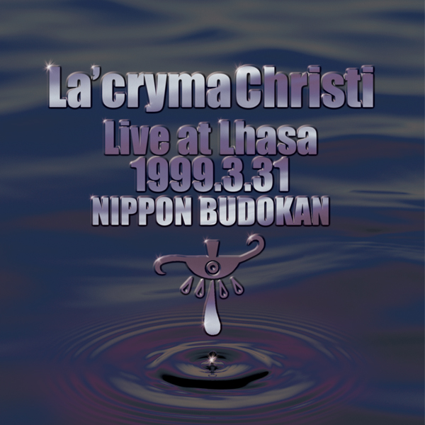 La'cryma Christi Live at Lhasa 1999.3.31 日本武道館 / La'cryma Christi 【2CD】
