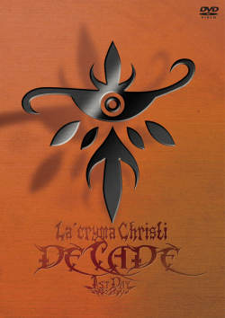"The 10th Anniversary Live ""DECADE"" 1st Day / La'cryma Christi ��DVD��"