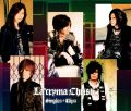  La&#039;cryma Christi Singles + Clips / La&#039;cryma Christi [3CD+DVD]