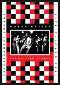 ライヴ・アット・ザ・チェッカーボード・ラウンジ・シカゴ1981/マディ・ウォーターズ&ザ・ローリング・ストーンズ[DVD+2CD]
