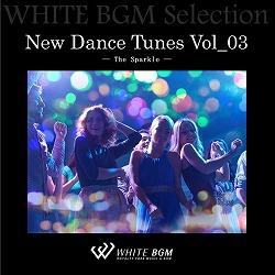 New Dance Tunes Vol_03