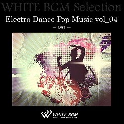 Electro Dance Pop Music vol_04