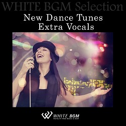 New Dance Tunes  Extra Vocals