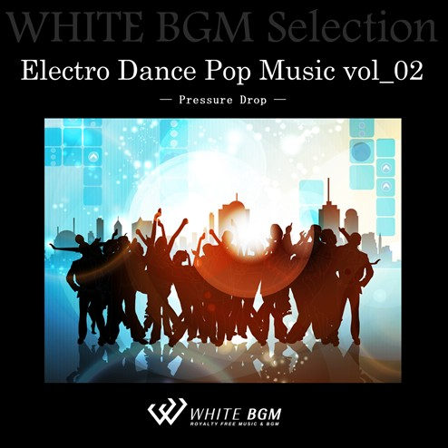 Electro Dance Pop Music vol_02