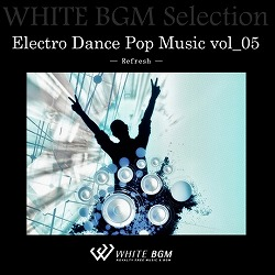 Electro Dance Pop Music vol_05