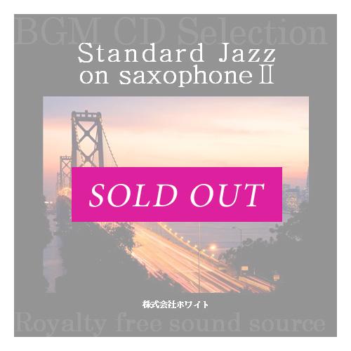 Standard Jazz on saxophone2(12曲)【♪ジャズサックス/ムーディ】#artist374 著作権フリー音楽BGM