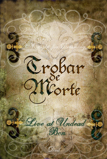 Trobar De Morte: A Night of Dreaming (DVD)