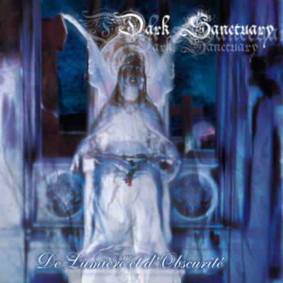 Dark Sanctuary: De Lumiere Et D'Obscurite