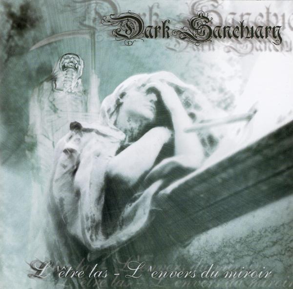 Dark Sanctuary: L'Etre Las - L'Envers Du Miroir