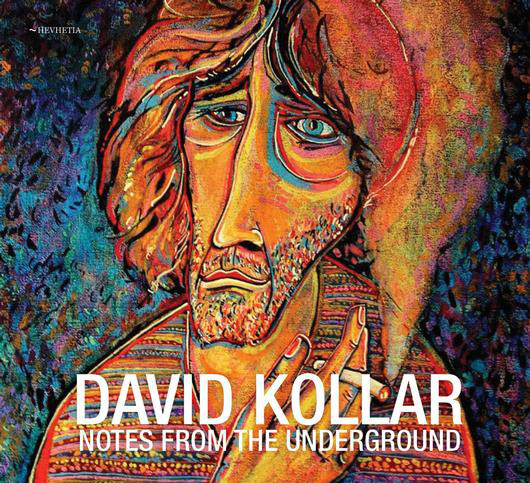 David Kollar: Notes From The Underground 【予約受付中】