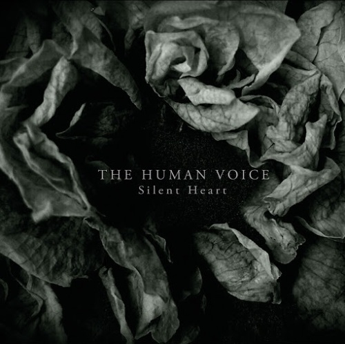 The Human Voice: Silent Heart