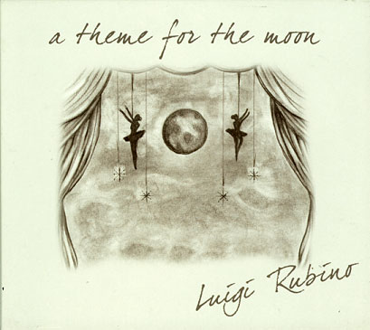 Luigi Rubino: A Theme for The Moon