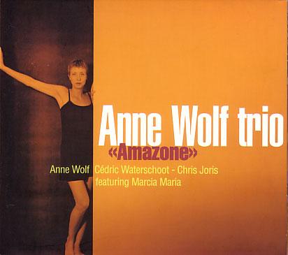 Anne Wolf Trio: Amazone