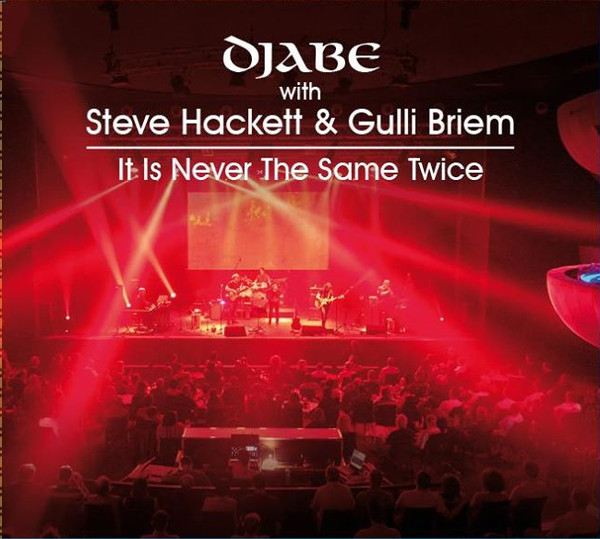 Djabe & Steve Hackett: It is Never the Same Twice (CD+DVD)【予約受付中】