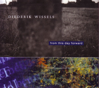 Diederik Wissels: From this day forward