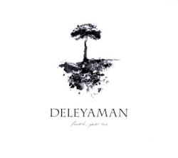 Deleyaman: Fourth, Part Two
