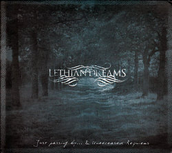Lethian Dreams: Just passing by ... &amp; Unreleased Requiems