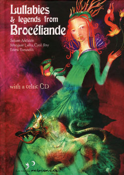 Lullabies &amp; Legends from Broceliande (BOOK &amp; CD)