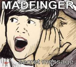 Madfinger: Secret Message