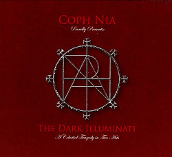 Coph Nia: The Dark Illuminati