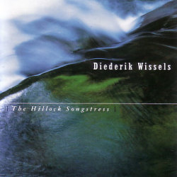 Diederik Wissels: The Hillock Songstress