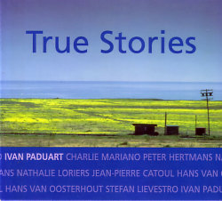 Ivan Paduart: True Stories