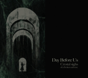 Day Before Us: Crystal sighs of a broken universe 【予約受付中】