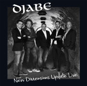 Djabe: New Dimensions Update Live 【予約受付中】