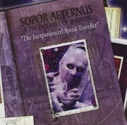 Sopor Aeternus & The Ensemble Of Shadows: The Inexperienced Spiral Traveller 【予約受付中】