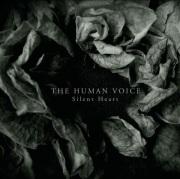 The Human Voice: Silent Heart  ��ͽ��������