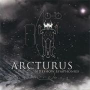 Arcturus: Sideshow Symphonies 【予約受付中】