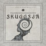 Ivar Bjornson & Einar Selvik's Skuggsja: Skuggsja  【予約受付中】