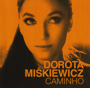 Dorota Miskiewicz: Caminho ��ͽ��������