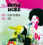 Prvni Hore: Club Silencio 【予約受付中】
