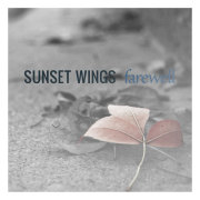 Sunset Wings: Farewell 【予約受付中】