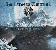 Barbarossa Umtrunk: La Fraternite Polaire 【予約受付中】