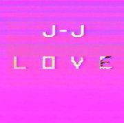 J=J: Love (LP) 【予約受付中】