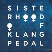 Sisterhood of Klangpedal: Sisterhood of Klangpedal ��ͽ��������