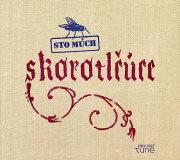 Sto Much: Skorotlcuce (2CD) ��ͽ��������