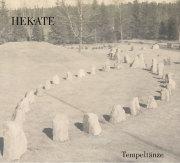 Hekate: Tempeltanze