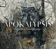 Tiburtina Ensemble & David Doruzka Trio: APOKALYPSIS 【予約受付中】